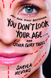 You Don't Look Your Age...and Other Fairy Tales Book Cover - Click to open Coming Soon panel