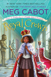 Royal Crown: From the Notebooks of a Middle School Princess Book Cover - Click to open Macmillan Kids panel