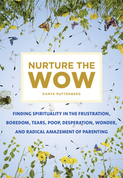 Nurture the Wow