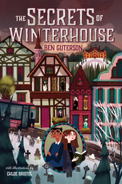 The Secrets of Winterhouse Book Cover - Click to open Macmillan Kids panel