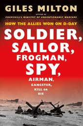 Soldier, Sailor, Frogman, Spy, Airman, Gangster, Kill or Die Book Cover - Click to open Top Sellers panel