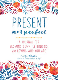 Present, Not Perfect Book Cover - Click to open Top Sellers panel
