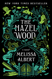 The Hazel Wood Book Cover - Click to open Coming Soon panel