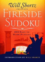 Will Shortz Presents Fireside Sudoku: 200 Easy to Hard Puzzles