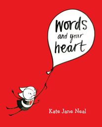 Words and Your Heart Book Cover - Click to open Macmillan Kids panel