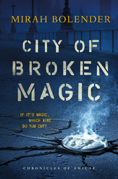 City of Broken Magic Book Cover - Click to open Coming Soon panel