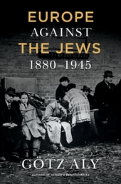 Europe Against the Jews, 1880-1945 Book Cover - Click to open New Releases panel