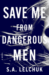 Save Me from Dangerous Men Book Cover - Click to open Latest Guides panel