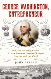 George Washington, Entrepreneur Book Cover - Click to open New Releases panel