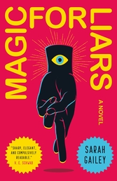 Magic for Liars Book Cover - Click to open Top Sellers panel