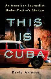 This Is Cuba Book Cover - Click to open New Releases panel