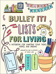 Bullet It! Lists for Living Book Cover - Click to open New Releases panel