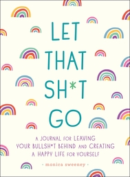 Let That Sh*t Go Book Cover - Click to open Coming Soon panel