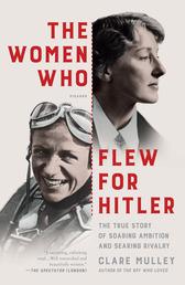 The Women Who Flew for Hitler Book Cover - Click to open New Releases panel