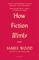 How Fiction Works (Tenth Anniversary Edition) Book Cover - Click to open Top Sellers panel