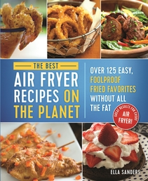 The Best Air Fryer Recipes on the Planet Book Cover - Click to open New Releases panel