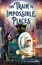 The Train to Impossible Places: A Cursed Delivery Book Cover - Click to open Macmillan Kids panel