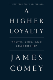 A Higher Loyalty Book Cover - Click to see book details