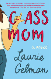 Class Mom Book Cover - Click to open Coming Soon panel