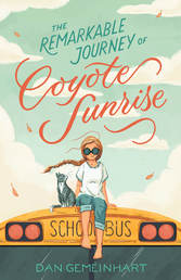 The Remarkable Journey of Coyote Sunrise Book Cover - Click to open Macmillan Kids panel