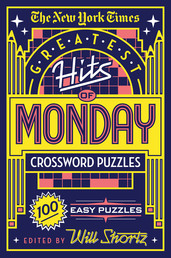 The New York Times Greatest Hits of Monday Crossword Puzzles Book Cover - Click to open New Releases panel