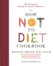 The How Not to Diet Cookbook Book Cover - Click to open Top Sellers panel