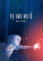 My Own World Book Cover - Click to open New Releases panel