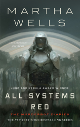 All Systems Red Book Cover - Click to see book details