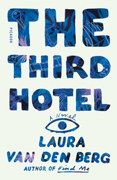 The Third Hotel Book Cover - Click to open Latest Guides panel