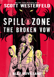 Spill Zone: The Broken Vow Book Cover - Click to open :01 Collection panel