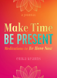 Make Time, Be Present Book Cover - Click to open Coming Soon panel