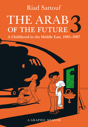 The Arab of the Future 3 Book Cover - Click to open Metropolitan Books panel