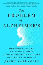 The Problem of Alzheimer's Book Cover - Click to open New Releases panel