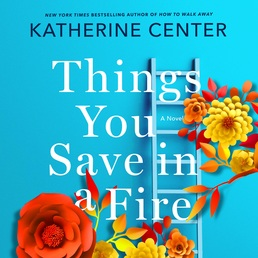 Things You Save in a Fire Book Cover - Click to open Audiobooks panel