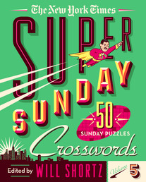 The New York Times Super Sunday Crosswords Volume 5 Book Cover - Click to open New Releases panel
