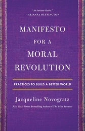 Manifesto for a Moral Revolution Book Cover - Click to open Henry Holt panel