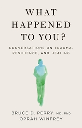 What Happened to You? Book Cover - Click to open Top Sellers panel