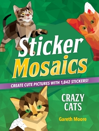 Sticker Mosaics: Crazy Cats Book Cover - Click to open Coming Soon panel