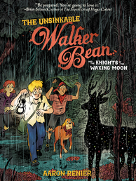 The Unsinkable Walker Bean and the Knights of the Waxing Moon Book Cover - Click to open :01 Collection panel