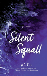 Silent Squall: Revised and Expanded Edition