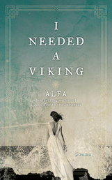 I Needed a Viking Book Cover - Click to open Coming Soon panel