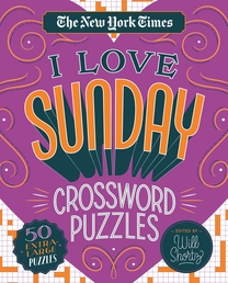 The New York Times I Love Sunday Crossword Puzzles Book Cover - Click to open Coming Soon panel