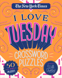 The New York Times I Love Tuesday Crossword Puzzles Book Cover - Click to open Coming Soon panel
