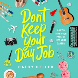 Don't Keep Your Day Job Book Cover - Click to open Top Sellers panel