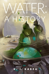 Water: A History Book Cover - Click to open Coming Soon panel