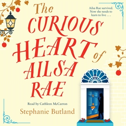 The Curious Heart of Ailsa Rae Book Cover - Click to open Audiobooks panel