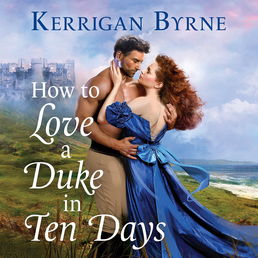 How To Love A Duke in Ten Days Book Cover - Click to open Coming Soon panel