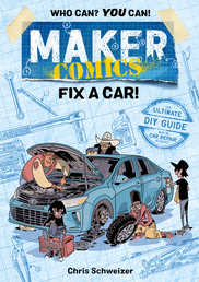 Maker Comics: Fix a Car! Book Cover - Click to open :01 Collection panel