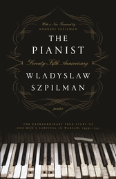 The Pianist (Seventy-Fifth Anniversary Edition) Book Cover - Click to see book details