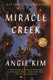 Miracle Creek Book Cover - Click to see book details